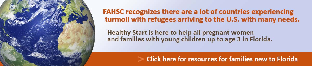 Click here for resources for families new to Florida